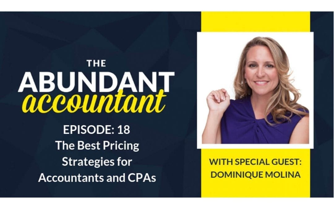 The Best Pricing Strategies for Accountants and CPAs | Episode 18