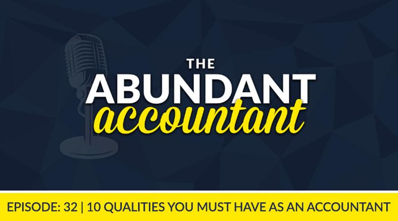 AA 32 | Qualities Of An Accountant