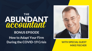 How to Adapt Your Firm During the COVID-19 Crisis