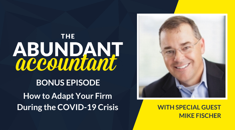 How to Adapt Your Firm during the Coronavirus Crisis | Bonus Episode