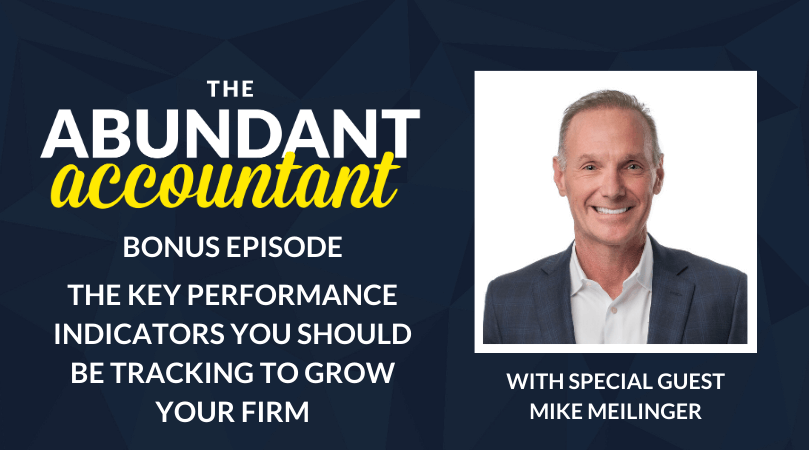 The Key Performance Indicators You Should Be Tracking To Grow Your Firm | Bonus Episode