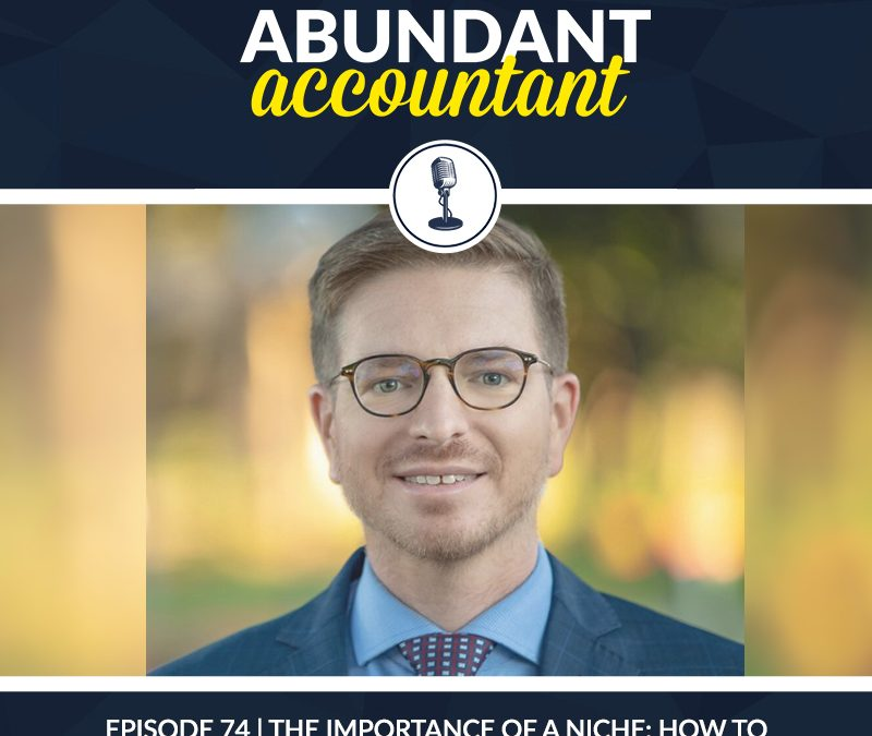 Episode 74   The Importance Of A Niche: How To Charge Higher Fees With Thomas Gorczynski